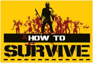 Take a more practical approach to the zombie apocalypse with 'How To Survive'