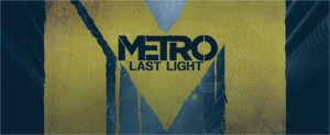 Metro: Last Light. Humanity's Last Light will shine from May 2013