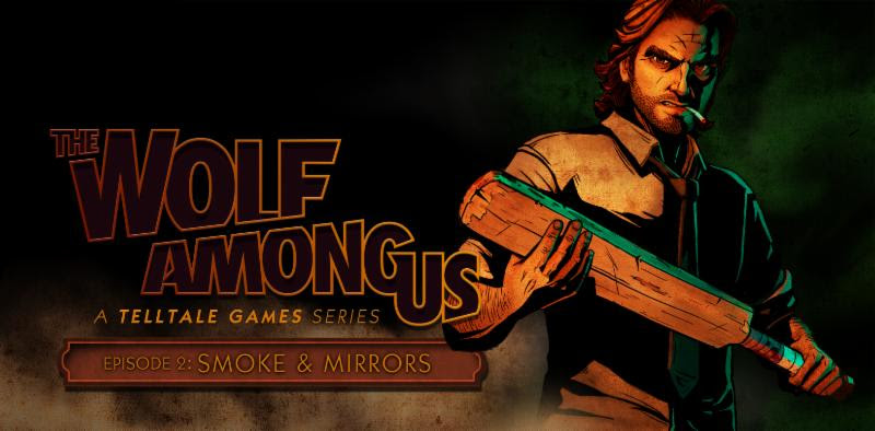 THE WOLF AMONG US: Episode 2 'Smoke & Mirrors' -Downloading Next Week!  - unnamed