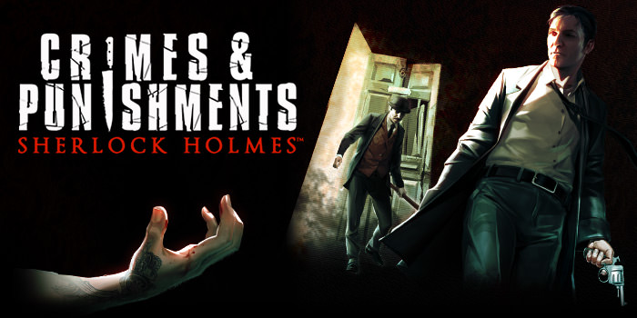 SHERLOCK HOLMES CRIMES & PUNISHMENTS' INTERROGATION TECHNIQUES SHOWCASED IN A NEW RAW GAMEPLAY TRAILER - crimes and punishments