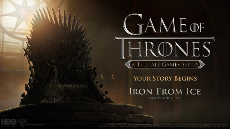 A Telltale Games Series Set in the World of HBO®'s Emmy Award®-Winning Television Drama Debuts First Episode, 'Iron from Ice'  - got