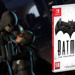 'Batman - The Telltale Series' Now Available on Nintendo Switch Both Digitally and at Retail
