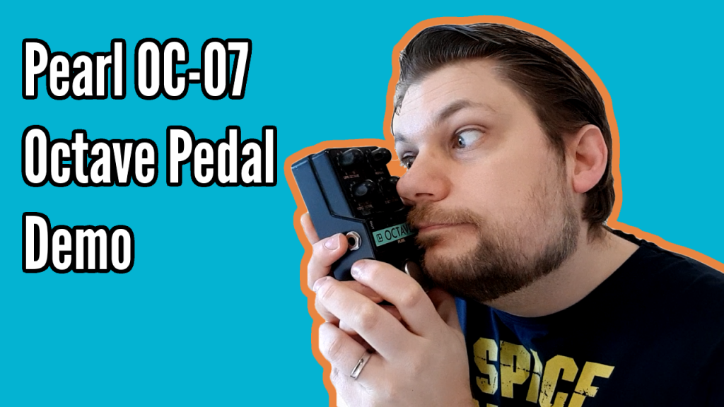 Pearl OC-07 Octave Pedal Retrospective - Title
