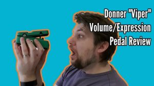Review of the Donner Viper Volume/Expression Pedal
