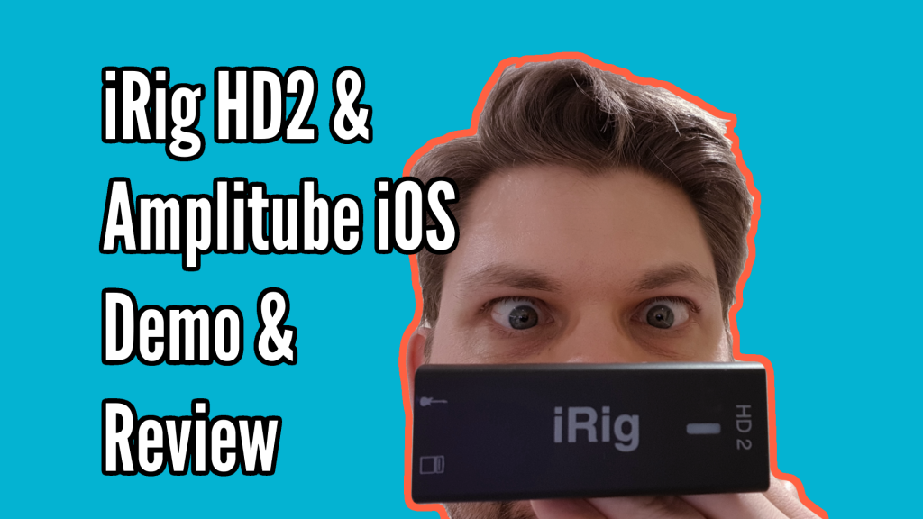 iRig HD 2 & Amplitube iOS Demo / Review - Title 2