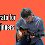 Vibrato for Beginners