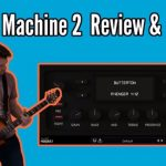 Grind Machine 2 - High Gain Amp Model Review