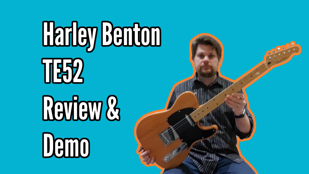 Harley Benton TE52 NA Review and Demo - title