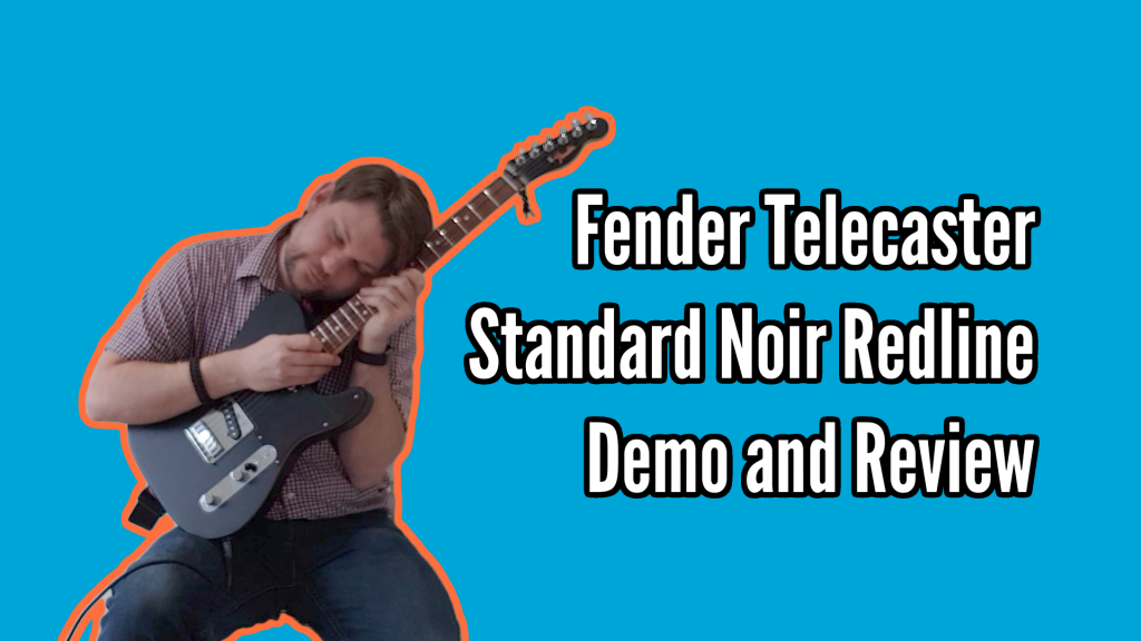 Fender Telecaster Standard Noir Redline Demo And Review - Tele title