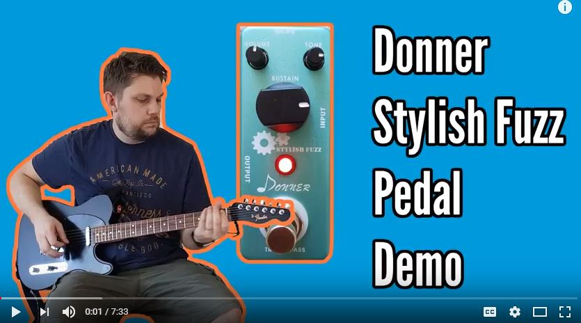 Donner Stylish Fuzz Effects Pedal Demo & Review - donner stylish fuzz