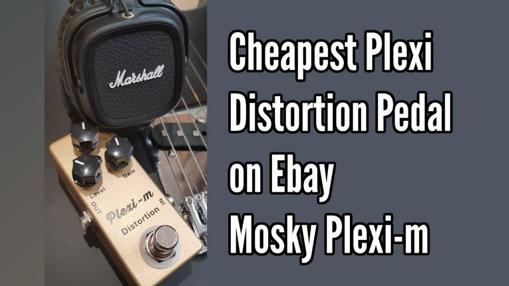 Mosky Plexi-m: The Cheapest Plexi Distortion Pedal on eBay - maxresdefault
