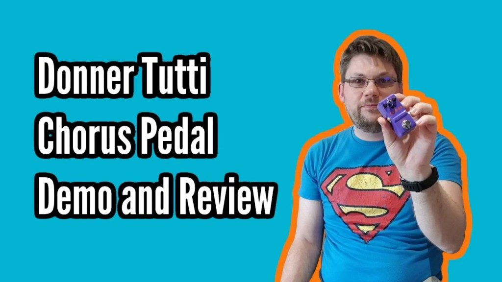 Donner Tutti Chorus Pedal Demo and Review - tutti