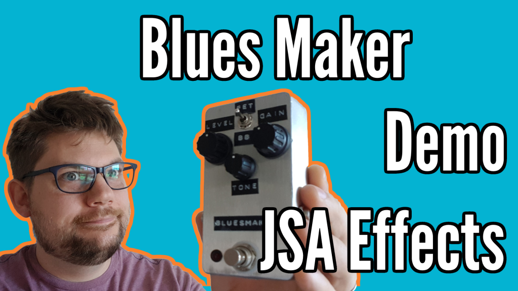 Blues Maker from JSA Effects Review - bluesmaker title