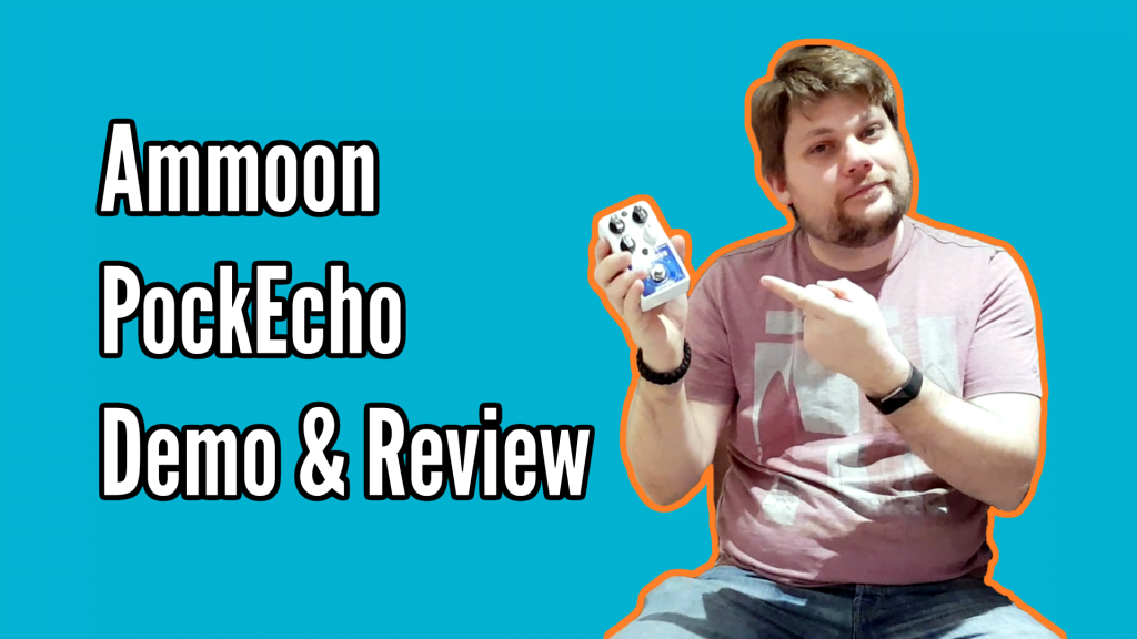 Ammoon Pockecho Delay Pedal Demo And Review - PockEcho Cover