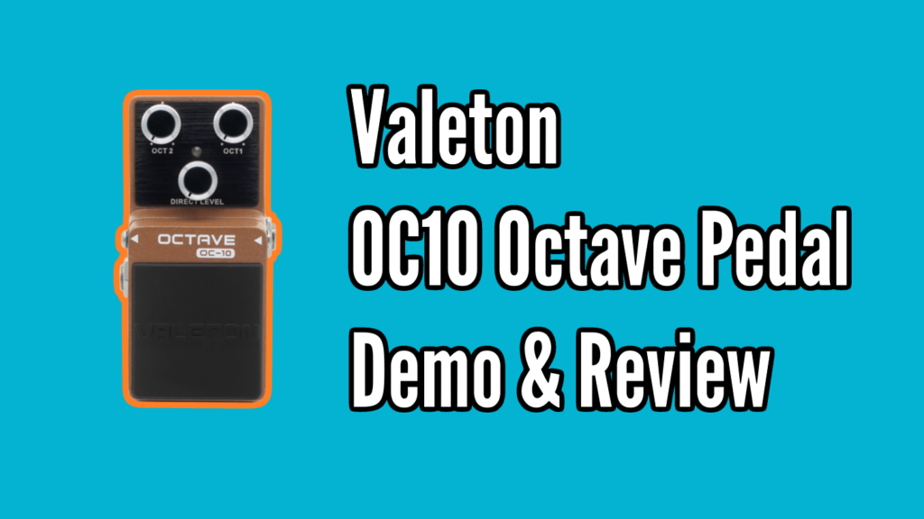 Valeton OC-10 Octave Pedal Review - Valeton Octave Title