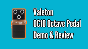 Valeton OC-10 Octave Pedal Review