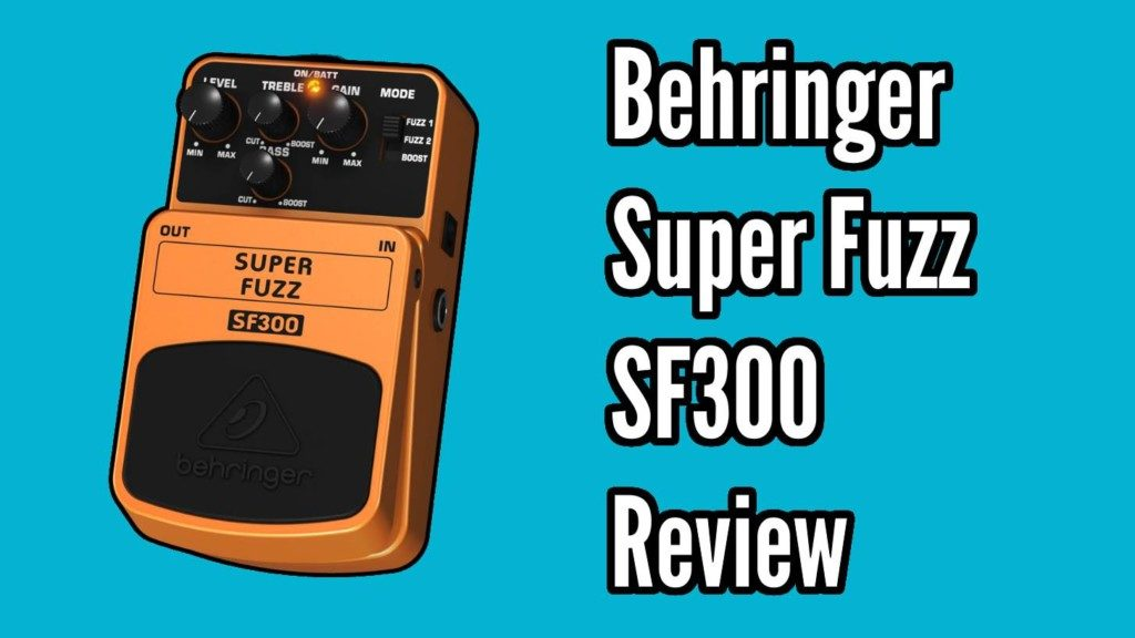 Behringer Super Fuzz SF300 Demo and Review - sf300 title