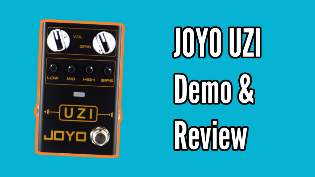 JOYO UZI Demo & Review - UZI Review
