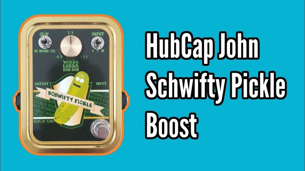 HubCap John Schwifty Pickle Boost - pickle