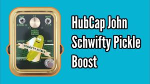 HubCap John Schwifty Pickle Boost