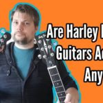 Are Harley Benton Guitars Actually Any Good