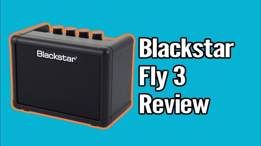 Blackstar Fly 3 Mini Amp Review - fly3