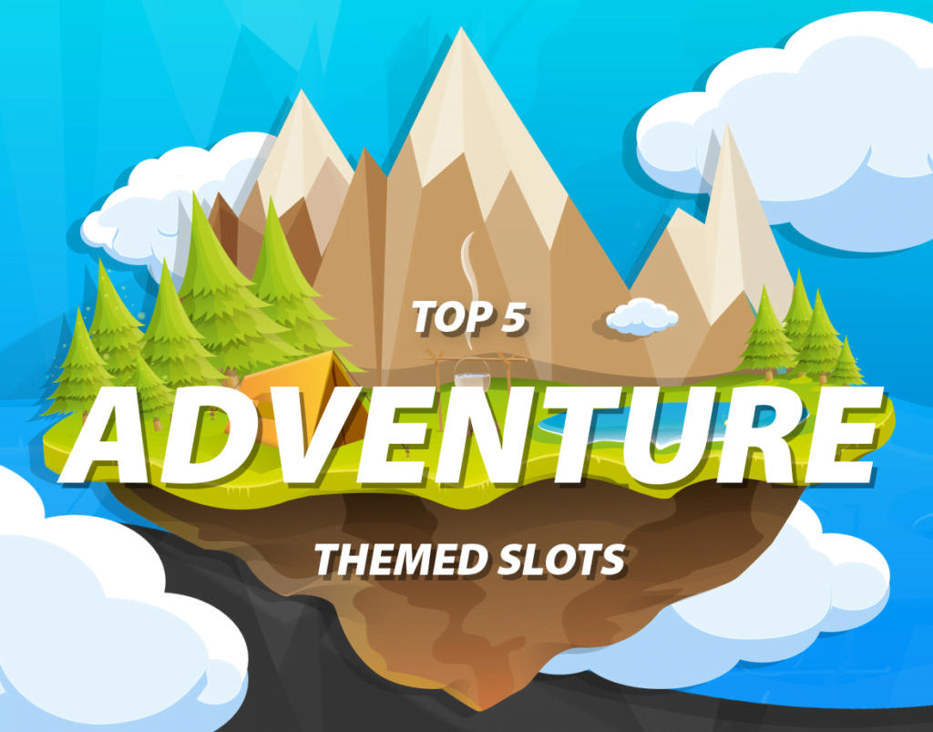 Try your luck on these 5 adventure-themed slots - slots title